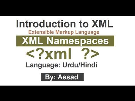 xml tutorial in urdu xml full tutorial in hindi xml tutorial series urdu hindi