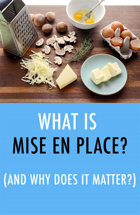 A Place What Is It What Is Mise En Place