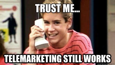 Phone Call Home Meme - cold calling memes image memes at relatably com