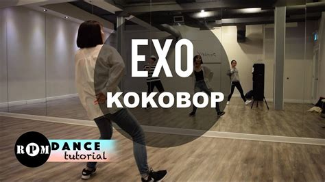 tutorial dance kokobop exo quot ko ko bop quot dance tutorial chorus breakdown youtube