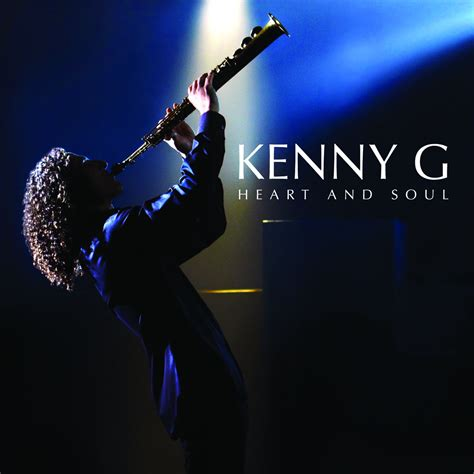 download mp3 full album kenny g heart and soul kenny g mp3 buy full tracklist