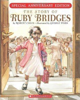 ruby bridges picture book the story of ruby bridges by robert coles illustrated by
