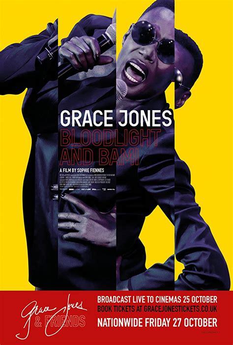 jones light 2017 tickets grace jones bloodlight and bami 2017 free