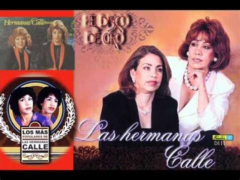 Imagenes De Las Originales Hermanas Calle   las hermanas calle el puente roto youtube