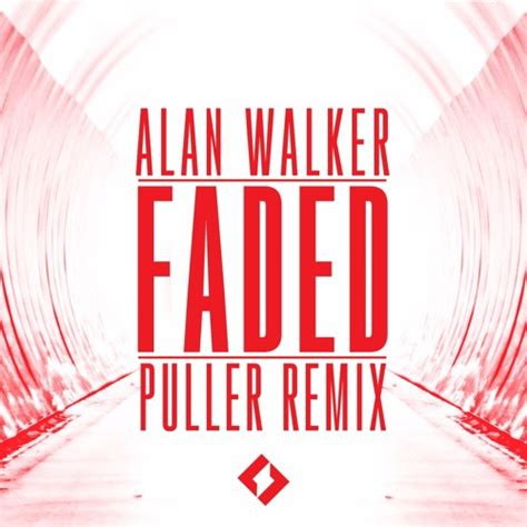 alan walker faded audio mp3 download alan walker faded puller remix played by alan walker