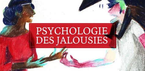 une jalousie définition l 201 mifion 23 sur la jalousie madmoizelle