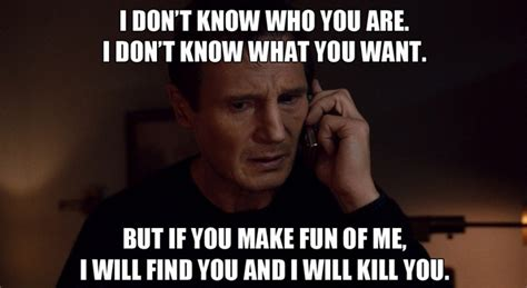 Liam Meme - liam neeson taken meme if you misspell another word or use