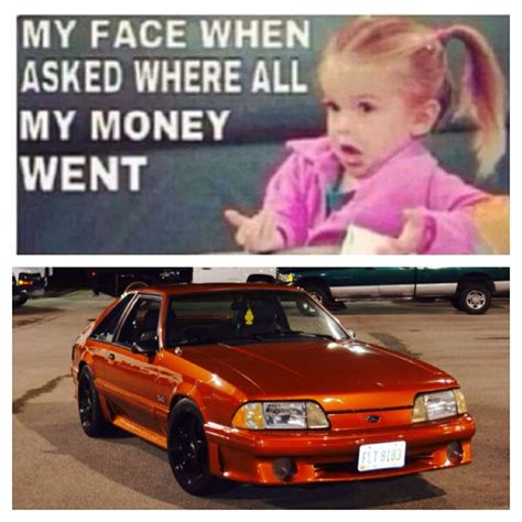 Fox Body Meme - 1000 images about mustang on pinterest cars keep calm