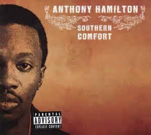 southern comfort anthony hamilton anthony hamilton southern comfort cd album at discogs