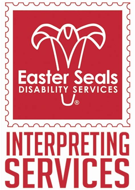 easter seals disability services interpreting services easterseals