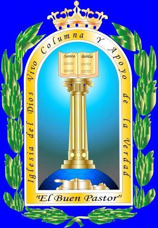 iglesia del dios vivo columna y apoyo de la verdad el buen pastor iglesia del dios vivo columna y apoyo de la verdad el