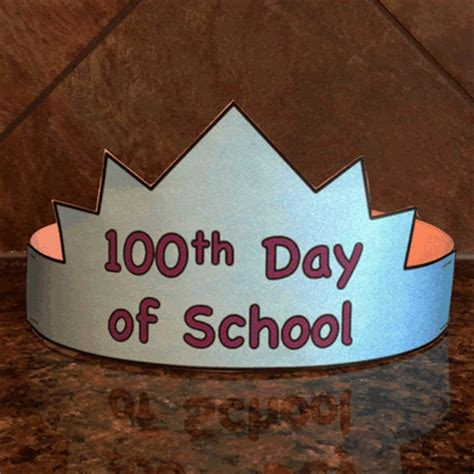 100th day of school craft projects 100th day of school hat paper craft classroom