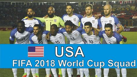 how to world cup 2018 in usa usa squad fifa world cup 2018