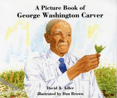 a picture book of george washington picture book of george washington carver rent