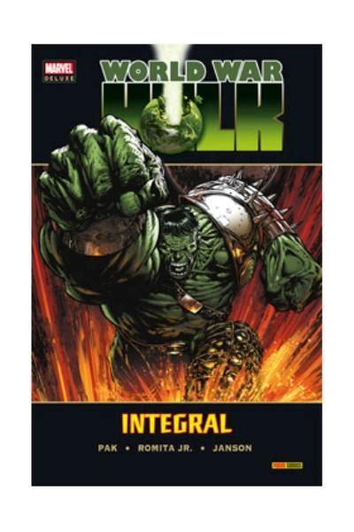 planeta hulk integral 8498855365 world war hulk integral greg pak john romita jr comprar libro en fnac es
