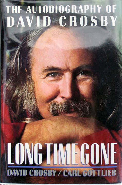 david crosby autograph lot detail david crosby signed quot long time gone