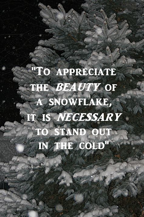 snow flake quotes quotesgram