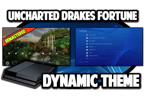 ps4 themes uncharted ps4 themes uncharted drakes fortune remastered dynamic