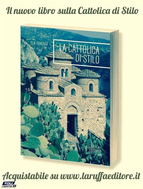 libro scripta volant un nuovo un nuovo libro sulla cattolica di stilo youreporter it