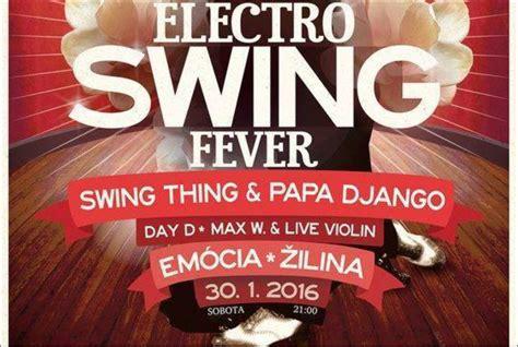 electro swing fever electro swing fever singer medi 193 lna a eventov 193 agent 218 ra