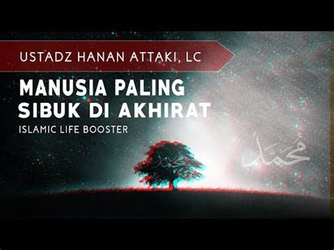 download mp3 ceramah hanan attaki full kultum ustadz hanan attaki lagu mp3 download stafaband