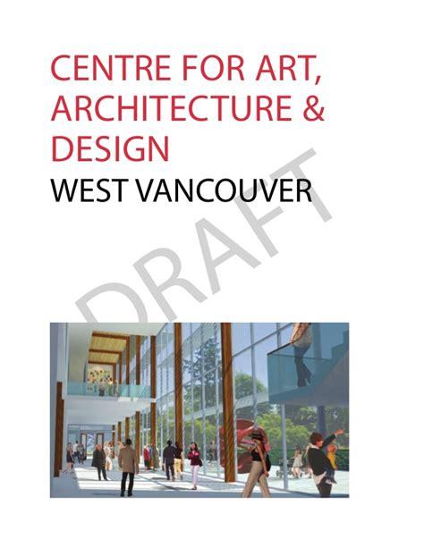 brief design vancouver draft brief west vancouver centre for art architecture