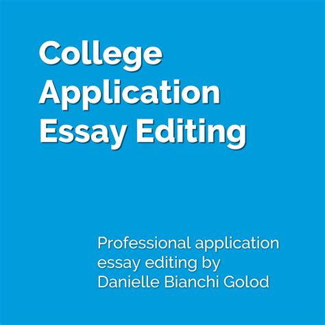 College Application Essay Reader College Admissions Essay Editing Service