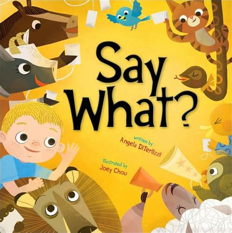 what would say books say what by angela diterlizzi and joey chou picture