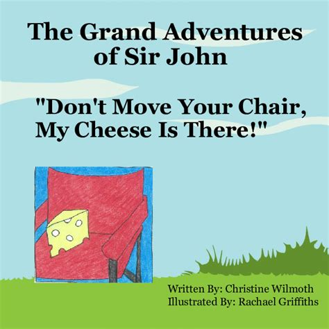 the lawdog files adventures books the grand adventures of sir quot don t move your chair