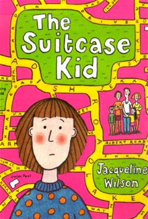 the child a novel books wejs book the suitcase kid by jacqueline wilson