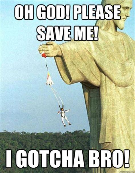 Save Me Meme - jesus saves memes quickmeme