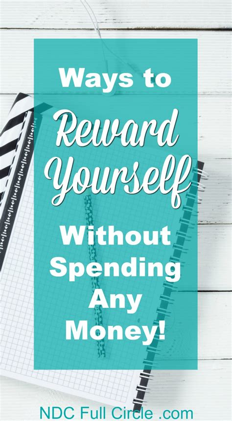 7 Ways To Reward Yourself For 10 by How To Reward Yourself Without Spending Money Nd Consulting