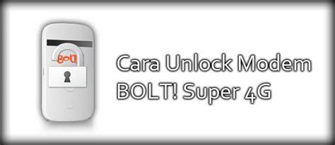 Modem Bolt Indonesia tips unlock modem bolt 4g zte mf90 dengan cara berikut teknoflas