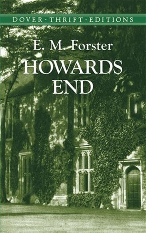 howards end books howards end by e m forster reviews discussion