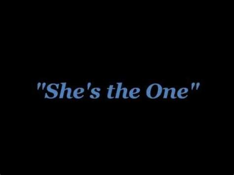 Shes Still The One by Quot She S The One Quot With Lyrics On Screen