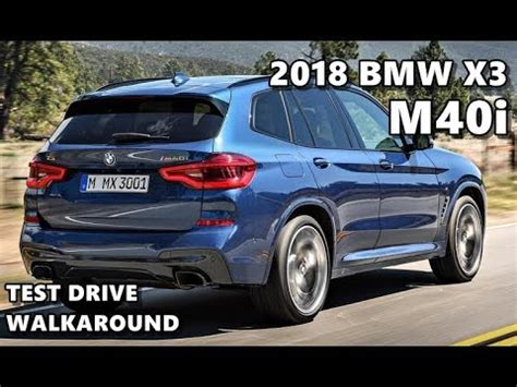 2018 bmw x3 m40i (m sport) youtube