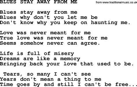 blue song you and me lyrics blues stay away from me by merle haggard lyrics