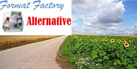 format factory alternative 10 free alternatives to format factory for windows mac