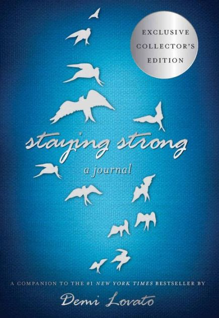 demi lovato biography barnes and noble staying strong a journal b n exclusive edition by demi