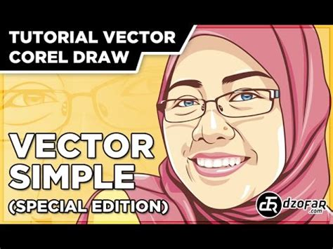 Tutorial Vector Corel Draw Youtube | tutorial vector simple special edition corel draw youtube