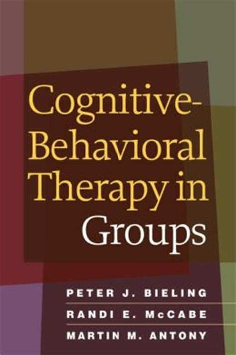 cognitive behavioral therapy this book includes cognitive behavioral therapy and stoicism books cognitive behavioral therapy in groups by j bieling