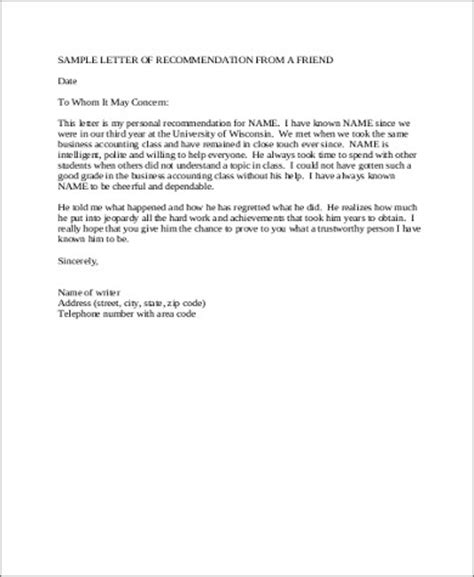 Recommendation Letter For From Friend Sle Letter Of Recommendation For A Friend 6 Exles In Word Pdf