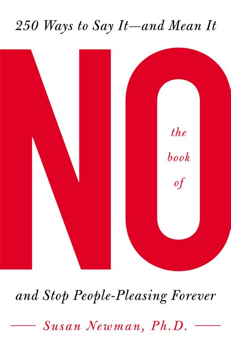 the book of no 365 ways to say book of no tips for saying no parenting expert susan