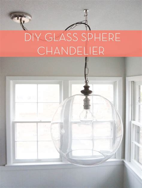 Diy Sphere Chandelier How To Diy Sphere Chandelier From A Glass Bowl Posts Glass Bowls And Bowls