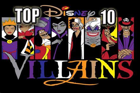 best evil top 10 best disney villains of all time most evil disney