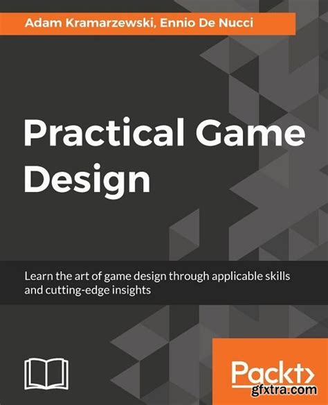 game design skills practical game design learn the art of game design