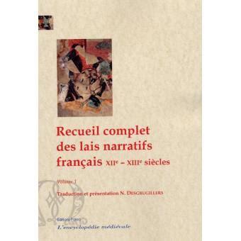 libro lais le livre de recueil complet des lais narratifs fran 231 ais broch 233 n desgrugillers livre tous les livres 224