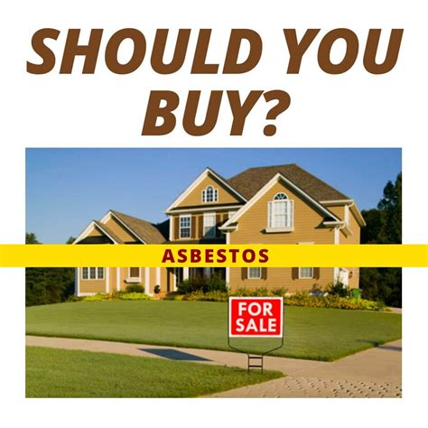 Home Buying Guide The Asbestos Problem And Taking Action