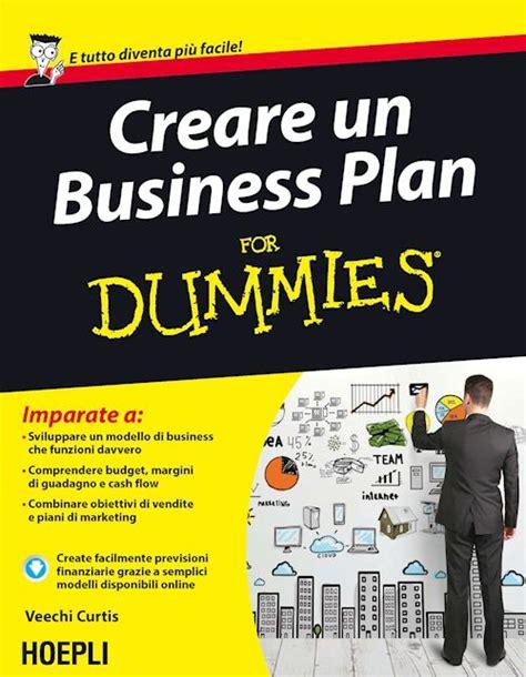 business plan libreria creare un business plan for dummies curtis veechi