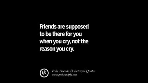 I M Not Supposed To Cry 80 quotes on friends that back stabbed and betrayed you